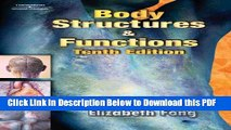 [Read] Body Structures and Functions (Body Structures   Functions) Ebook Online