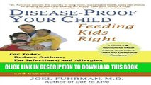 [PDF] Disease-Proof Your Child: Feeding Kids Right Full Collection
