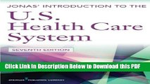 [Read] Jonas  Introduction to the U.S. Health Care System, 7th Edition (Health Care Delivery in