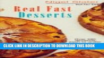 [PDF] Real Fast Desserts: Over 200 Desserts and Sweet Snacks in 30 Minutes Popular Online