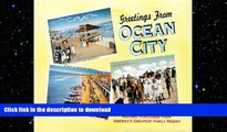 FAVORITE BOOK  Greetings from Ocean City (NJ): Historic Postcards from America s Greatest Family
