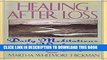 [PDF] Healing After Loss: Daily Meditations For Working Through Grief Full Collection[PDF] Healing
