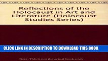[PDF] Reflections of the Holocaust in Art and Literature (Holocaust Studies Series) Full Online