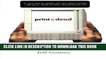 [PDF] Print Is Dead: Books in our Digital Age (Macmillan Science) Popular Online