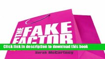 Read The Fake Factor: Why We Love Brands but Buy Fakes  Ebook Free