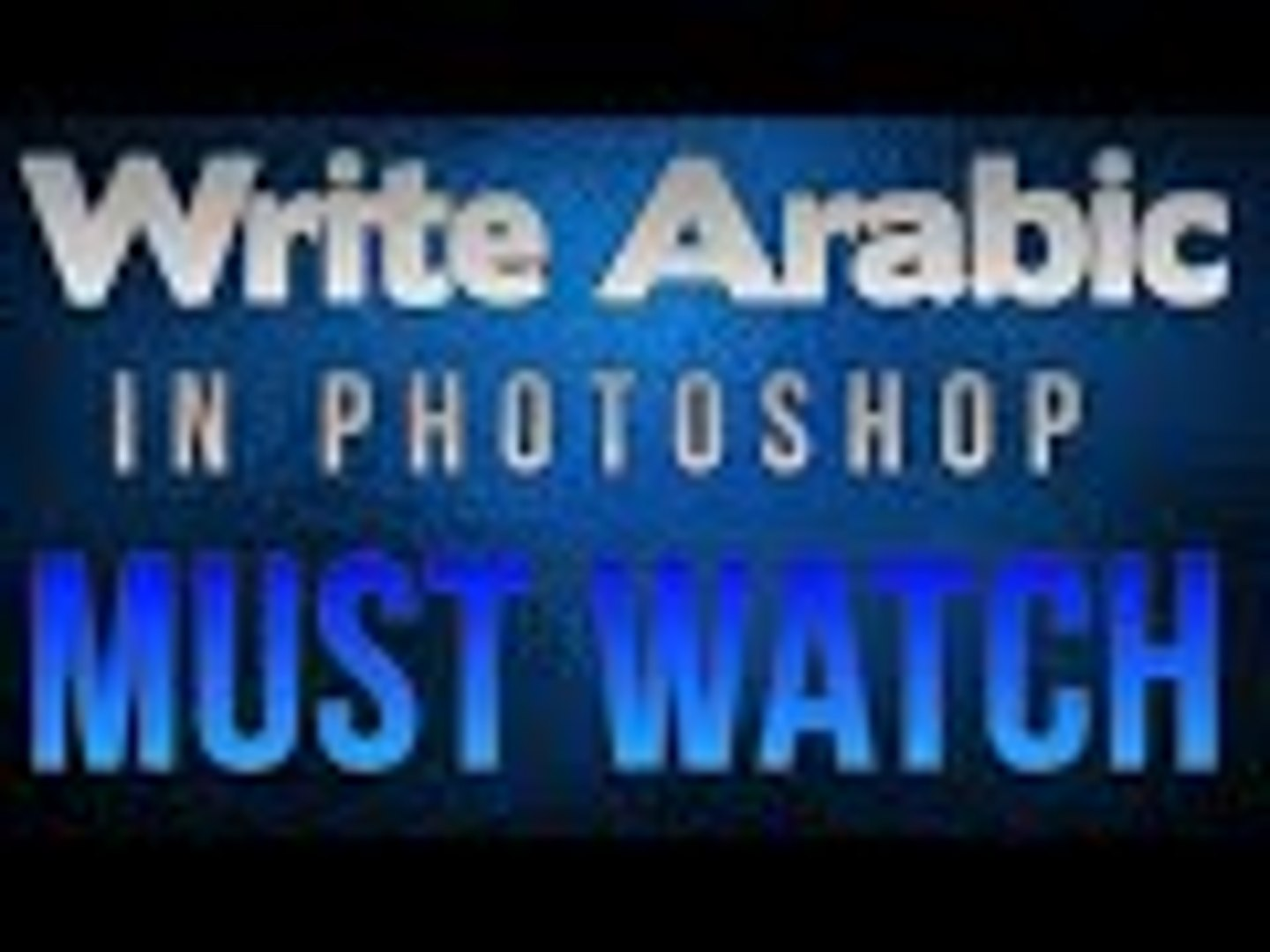 How To Write Arabic In Photoshop | Write Arabic In Photoshop , New Easy  Method