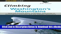 [Reads] Climbing Washington s Mountains (Climbing Mountains Series) Online Books