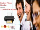 Effective Remedy through Brother Printer  Number 1-877-776-6261