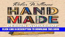 [PDF] Robin Williams Handmade Design Workshop: Create Handmade Elements for Digital Design Popular