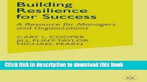 Read Building Resilience for Success: A Resource for Managers and Organizations  Ebook Free