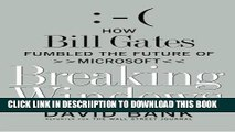 [New] Breaking Windows: How Bill Gates Fumbled the Future of Microsoft Exclusive Online