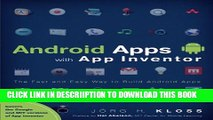 Read Android Apps with App Inventor: The Fast and Easy Way