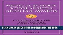 [PDF] Medical School Scholarships, Grants   Awards: Insider Advice on How to Win Scholarships Full