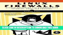[PDF] Linux Firewalls: Attack Detection and Response with iptables, psad, and fwsnort Popular