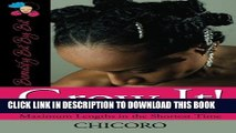 [PDF] Grow It: How to Grow Afro-Textured Hair to Maximum Lengths in the Shortest Time Full