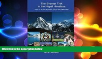 READ book  The Everest Trek: The Everest Trek in the Nepal Himalaya from Jiri to Solu Khumbu,