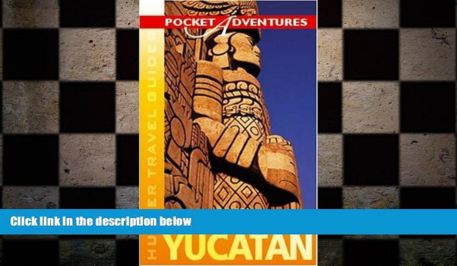 complete  Yucatan Pocket Adventures (New Pocket Adventure)
