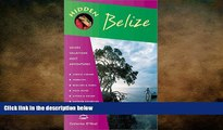 behold  Hidden Belize 2 Ed: Including Tikal, Copan and the Cayes