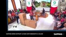 La Nouvelle Edition: Daphné Bürki pousse un coup de gueule contre le mur anti-migrants à Calais en le détruisant  (vidéo)