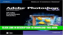 Adobe Photoshop CS2 Comprehensive Concepts and Techniques Shelly