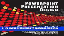 [PDF] Powerpoint Presentation Design: How to Create an Effective PowerPoint Presentation that