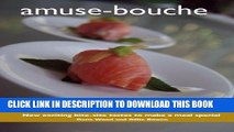 [PDF] amuse-bouche: An introduction to amuse-bouche, a French creation that introduces exciting,