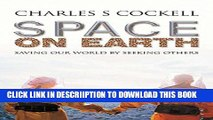 [New] Space on Earth: Saving Our World By Seeking Others (Macmillan Science) Exclusive Online