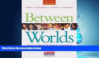 eBook Download Between Worlds, Third Edition: Access to Second Language Acquisition