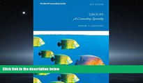 Enjoyed Read Groups: A Counseling Specialty (6th Edition) (Merrill Conseling)