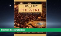 Enjoyed Read History of the Theatre, Foundation Edition