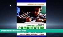 Choose Book Error Patterns in Computation: Using Error Patterns to Help Each Student Learn (10th