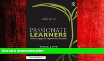 Online eBook Passionate Learners: How to Engage and Empower Your Students (Eye on Education)