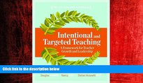 Choose Book Intentional and Targeted Teaching: A Framework for Teacher Growth and Leadership