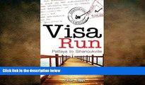 Sihanoukville side trip, Extended Cambodian visa run