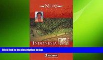Free [PDF] Downlaod  Michelin NEOS Guide Indonesia, 1e (NEOS Guide)  BOOK ONLINE
