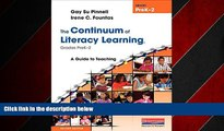 Pdf Online The Continuum of Literacy Learning, Grades PreK-2, Second Edition: A Guide to Teaching,