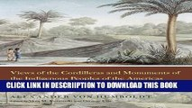 [New] Views of the Cordilleras and Monuments of the Indigenous Peoples of the Americas: A Critical