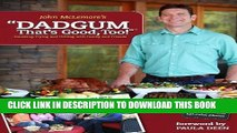 [PDF] Dadgum That s Good Too! by John McLemore (Sep 15 2012) Popular Colection