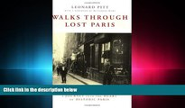 different   Walks Through Lost Paris: A Journey Into the Heart of Historic Paris