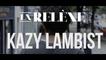 La relève :  Kazy Lambist