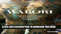 Collection Book Wabori, Traditional Japanese Tattoo: Classic Japanese tattoos from the masters.