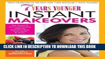 New Book 7 Years Younger Instant Makeovers: The Quick   Easy Anti-Aging Plan for Beautiful Skin,