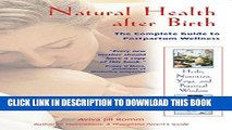 New Book Natural Health after Birth: The Complete Guide to Postpartum Wellness