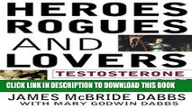 [PDF] Heroes, Rogues, and Lovers: Testosterone and Behavior Popular Online