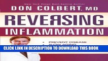 New Book Reversing Inflammation: Prevent Disease, Slow Aging, and Super-Charge Your Weight Loss
