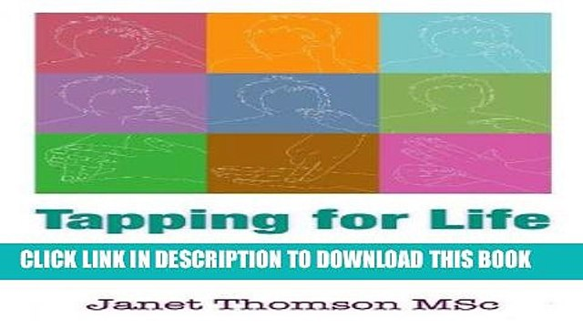 Collection Book Tapping for Life: How to eliminate negative thoughts and emotions for good using TFT