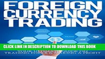 New Book Foreign Currency Trading: Your Ultimate Guide on Trading Forex   Making A Profit (trading