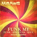 MAN0S - Funk Me (Funk / Afrofunk / Soul Mix)