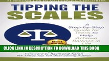 [PDF] Tipping the Scales: A step-by-step guide for teens to help achieve balance in life Popular