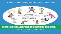 [PDF] The Enneagram for Teens: Discover Your Personality Type and Celebrate Your True Self Popular